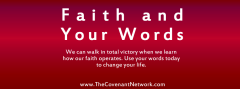 faith and your words